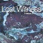 Lost Witness Seven Colours