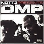 Nottz DMP: The Mixtape (Parental Advisory)