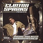 Clinton Sparks Maybe You Been Brainwashed (Parental Advisory)