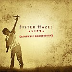 Sister Hazel Lift: Acoustic Renditions