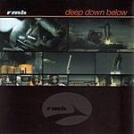RMB Deep Down Below