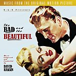 David Raksin The Bad And The Beautiful: Original Motion Picture Soundtrack