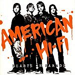 American Hi-Fi Hearts On Parade