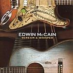 Edwin McCain Scream & Whisper