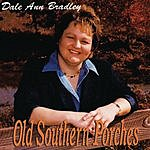Dale Ann Bradley Old Southern Porches