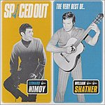 William Shatner Spaced Out - The Best Of Leonard Nimoy & William Shatner