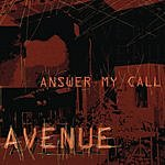 Avenue Answer My Call