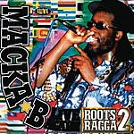 Macka B Macka B Live Again!!: Roots Ragga, Vol.2