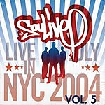Soulive Live In NYC: July 2004, Vol.5
