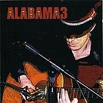 Alabama 3 Last Train To Mashville Vol.2