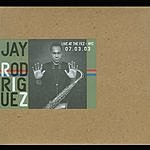 Jay Rodriguez New York, NY 07/03/03