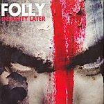 Folly Insanity Letter
