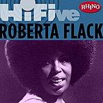 Roberta Flack Rhino Hi-Five: Roberta Flack
