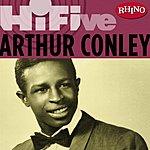 Arthur Conley Rhino Hi-Five: Arthur Conley