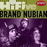 Brand Nubian Rhino Hi-Five: Brand Nubian (Parental Advisory)