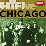 Chicago Rhino Hi-Five: Chicago (Remastered)