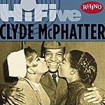 Clyde McPhatter Rhino Hi-Five: Clyde McPhatter