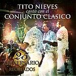 Conjunto Clasico 25 Aniversario De Conjunto Clasico - Recuerdos