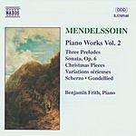 Benjamin Frith Mendelssohn Piano Works Vol.2