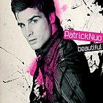 Patrick Nuo Beautiful