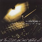 Slackjaw A Tourist In The Land Of The Living