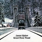 Jason Upton Great River Road