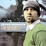 Shawn McDonald Live In Seattle