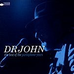 Dr. John The Best Of The Parlophone Years