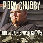 Popa Chubby One Million Broken Guitars