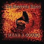 The Smyrna Band I Hear A Sound