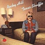 Rocky Hill Texas: A Musical Celebration One Texas Shuffle