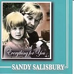 Sandy Salisbury Everything For You, Vol.1