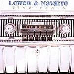 Lowen And Navarro Live Radio