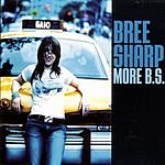 Bree Sharp More B.S.