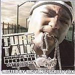 Turf Talk Brings The Hood (Parental Advisory)