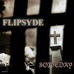 Flipsyde Someday