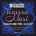 Teairra Mari Make Her Feel Good