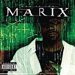 Tha Marix Who Is Tha Marix (Parental Advisory)