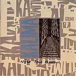 Kalima Night Time Shadows + Singles