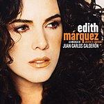 Edith Márquez Quién Te Cantará