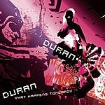 Duran Duran What Happens Tomorrow