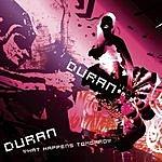 Duran Duran What Happens Tomorrow