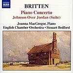 Joanna MacGregor 20th Century British: Piano Concerto/Johnson Over Jordan (Suite)