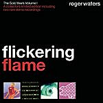 Roger Waters Flickering Flame - The Solo Years, Vol.1