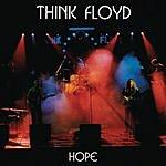 Think Floyd Hope