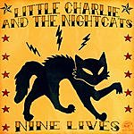 Little Charlie & The Nightcats Nine Lives
