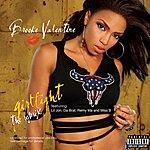 Brooke Valentine Girlfight: The Remix (Parental Advisory)