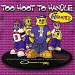The Hootz Too Hoot To Handle