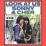 Sonny & Cher Look At Us