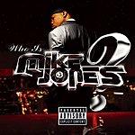 Mike Jones Who Is Mike Jones? Screwed & Chopped (Parental Advisory)